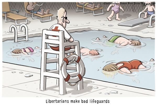Libertarians Make Bad LifeGuards - Consulting Blog